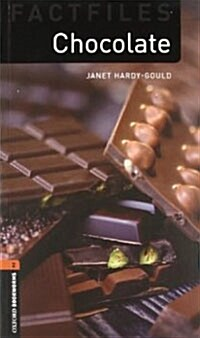 Oxford Bookworms Library Factfiles: Level 2:: Chocolate (Package)