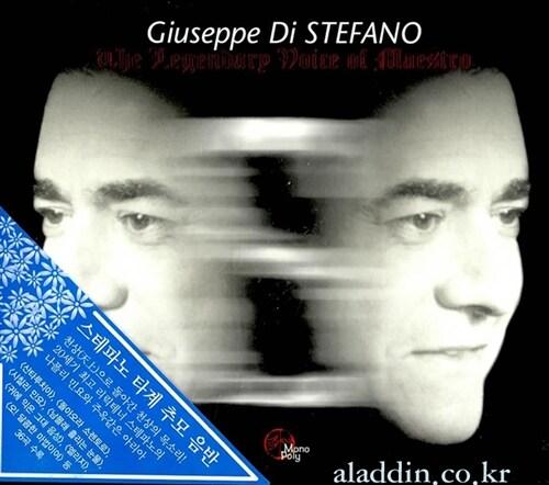 Giuseppe Di Stefano - The Legendary Voice of Maestro