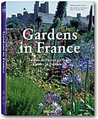 Gardens in France / Jardins De France en Fleurs / Garten in Frankreich (Hardcover, Anniversary, Multilingual)