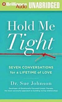 Hold Me Tight (Audio CD, Unabridged)
