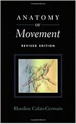 Anatomy of Movement (Paperback, Revised)