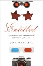 Entitled: Discriminating Tastes and the Expansion of the Arts (Hardcover)
