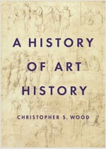 A History of Art History (Hardcover)
