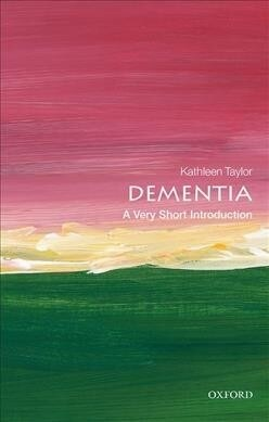 Dementia: A Very Short Introduction (Paperback)