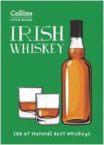 Irish Whiskey : Ireland'S Best-Known and Most-Loved Whiskeys (Paperback)