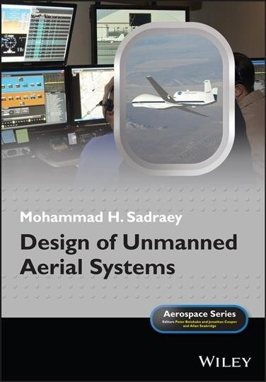 Design of Unmanned Aerial Systems (Hardcover)