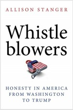 Whistleblowers: Honesty in America from Washington to Trump (Hardcover)