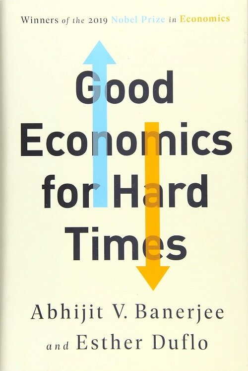 Good Economics for Hard Times (Hardcover)
