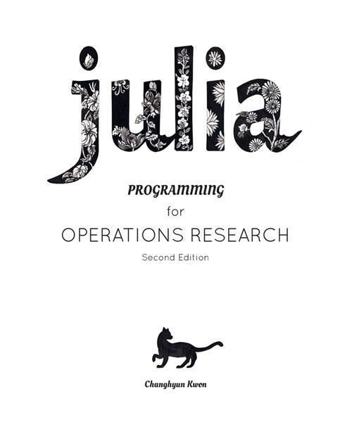 Julia Programming for Operations Research (Paperback)