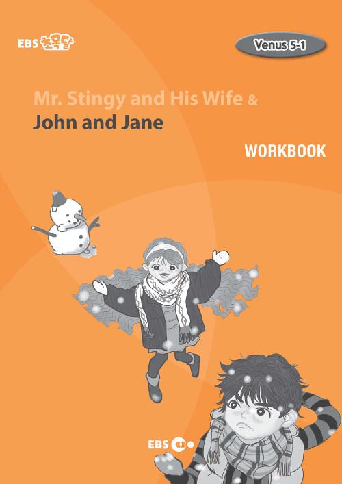 [EBS 초등영어] EBS 초목달 Mr. Stingy and His Wife & John and Jane : Venus 5-1 (Workbook)