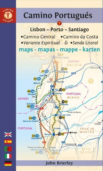 Camino Portugues Maps : Lisbon - Porto - Santiago / Camino Central, Camino De La Costa, Variente Espiritual & Senda Litoral (Paperback)