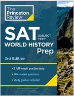 Princeton Review SAT Subject Test World History Prep, 3rd Edition: Practice Tests + Content Review + Strategies & Techniques (Paperback)