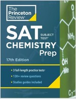 Princeton Review SAT Subject Test Chemistry Prep, 17th Edition: 3 Practice Tests + Content Review + Strategies & Techniques (Paperback)