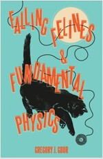 Falling Felines and Fundamental Physics (Hardcover)