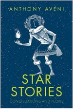 Star Stories: Constellations and People (Hardcover)