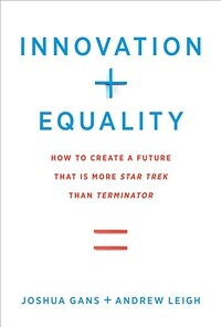 Innovation + Equality: How to Create a Future That Is More Star Trek Than Terminator (Hardcover)