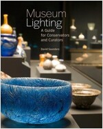 Museum Lighting: A Guide for Conservators and Curators (Paperback)