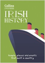 Irish History : People, Places and Events That Built Ireland (Paperback)