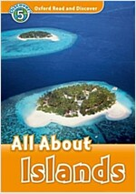 Oxford Read and Discover: Level 5: All About Islands (Paperback)
