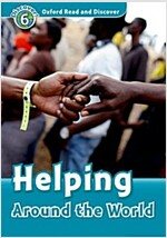 Oxford Read and Discover: Level 6: Helping Around the World (Paperback)