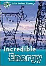Oxford Read and Discover: Level 6: Incredible Energy (Paperback)