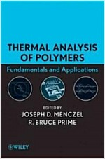 Thermal Analysis of Polymers: Fundamentals and Applications (Hardcover)