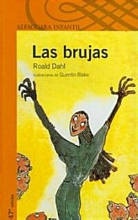 Las Brujas/The Witches (Paperback)