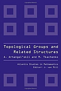 Topological Groups and Related Structures (Hardcover)