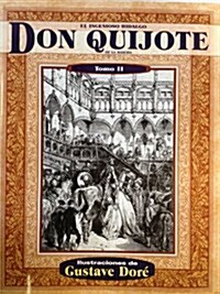 El Ingenioso Hidalgo Don Quijote de la Mancha, Tomo II (Paperback, 2)