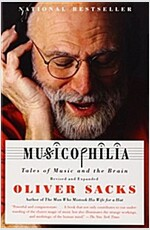 Musicophilia: Tales of Music and the Brain (Paperback, Revised, Expand)