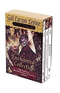 The Enchanted Collection: Ella Enchanted/The Two Princesses of Bamarre/Fairest (Boxed Set)