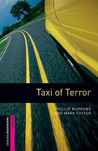 Oxford Bookworms Library: Starter Level:: Taxi of Terror (Paperback)