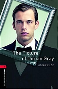 Oxford Bookworms Library: Level 3:: The Picture of Dorian Gray (Paperback)