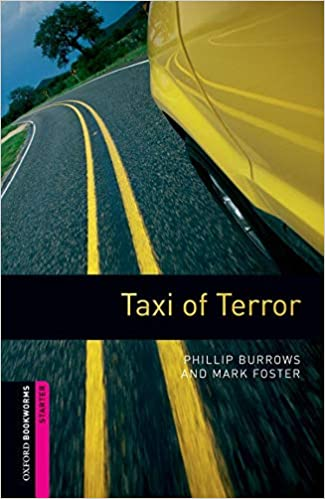 Oxford Bookworms Library Starter : Taxi of Terror (Paperback)