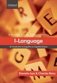 I-language : an introduction to linguistics as cognitive science