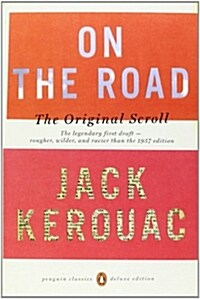 On the Road: The Original Scroll: (Penguin Classics Deluxe Edition) (Paperback, Deckle Edge)