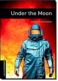 Oxford Bookworms Library: Level 1:: Under the Moon (Paperback)