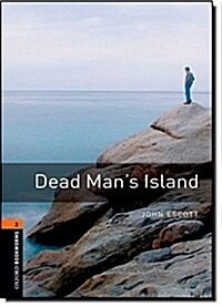 Oxford Bookworms Library: Level 2:: Dead Mans Island (Paperback)