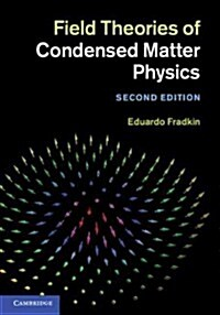 Field Theories of Condensed Matter Physics (Hardcover, 2 Revised edition)