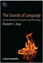 The Sounds of Language : An Introduction to Phonetics and Phonology (Paperback)