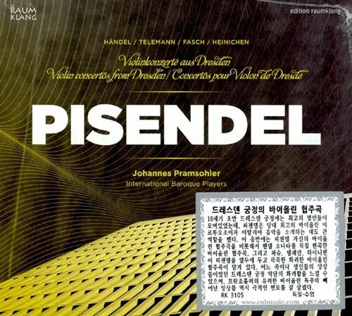 [수입] 피젠델 : 드레스덴 궁정의 바이올린 협주곡 외