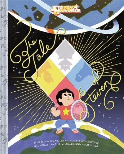 Steven Universe: The Tale of Steven (Hardcover)