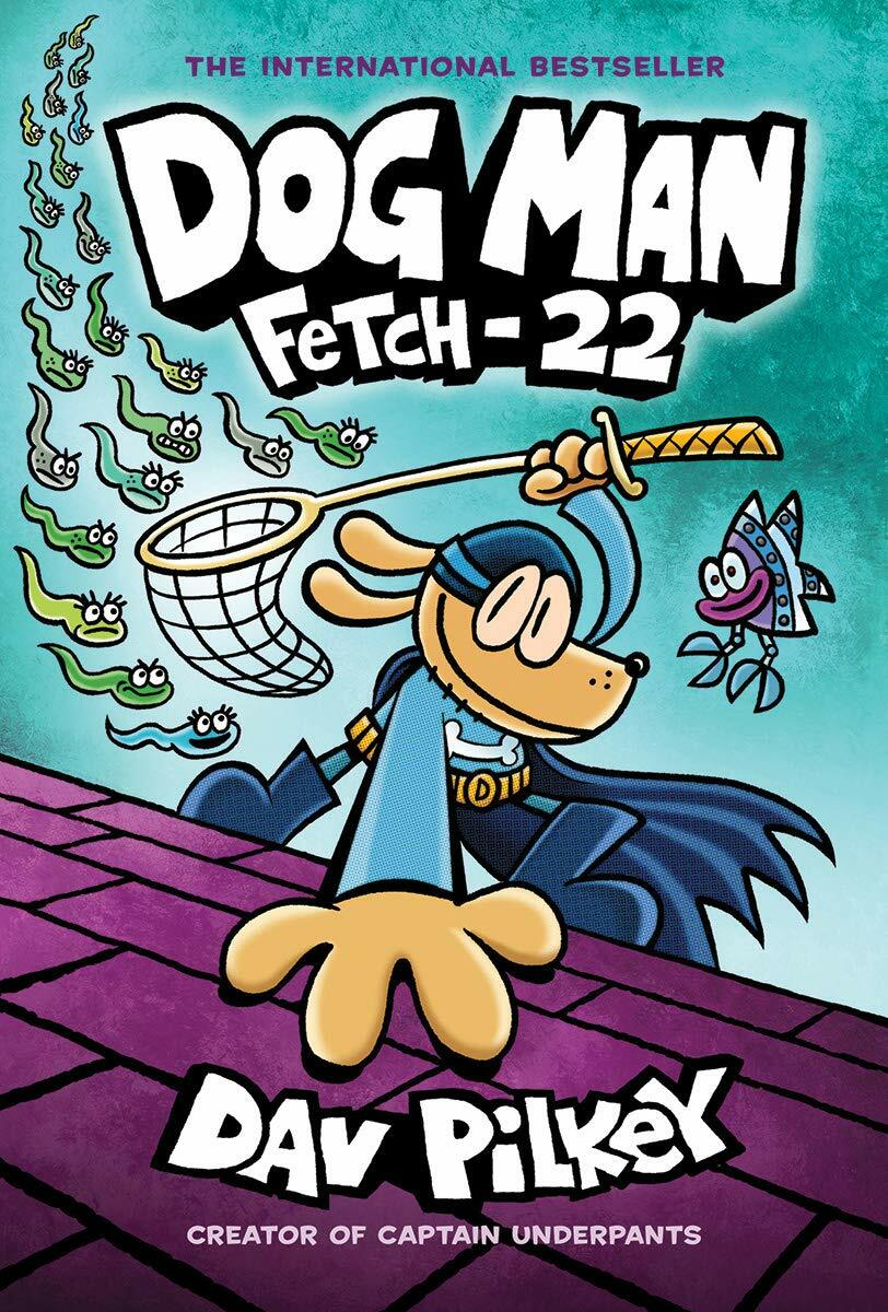Dog Man #8 : Fetch-22 (Hardcover)