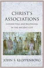 Christ's Associations: Connecting and Belonging in the Ancient City (Hardcover)