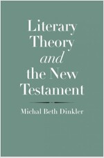 Literary Theory and the New Testament (Hardcover)