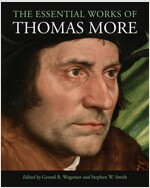 The Essential Works of Thomas More (Hardcover)