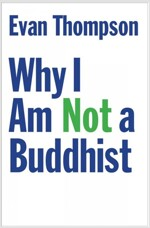 Why I Am Not a Buddhist (Hardcover)