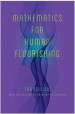 Mathematics for Human Flourishing (Hardcover)