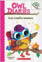 Owl Diaries #12 : Eva's Campfire Adventure (Paperback)