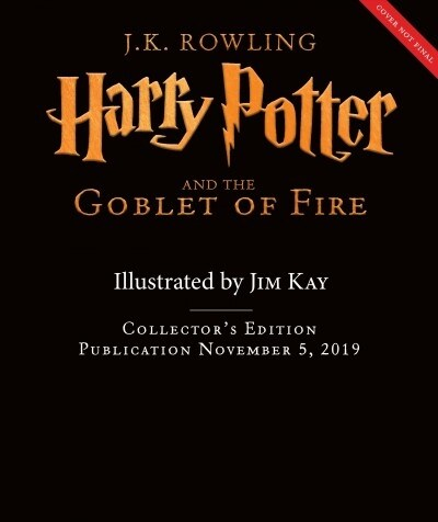 Harry Potter and the Goblet of Fire: The Illustrated Edition (Collectors Edition), Volume 4 (Hardcover, Collectors)